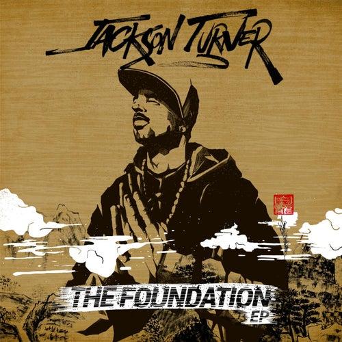 The Foundation EP von Jackson Turner