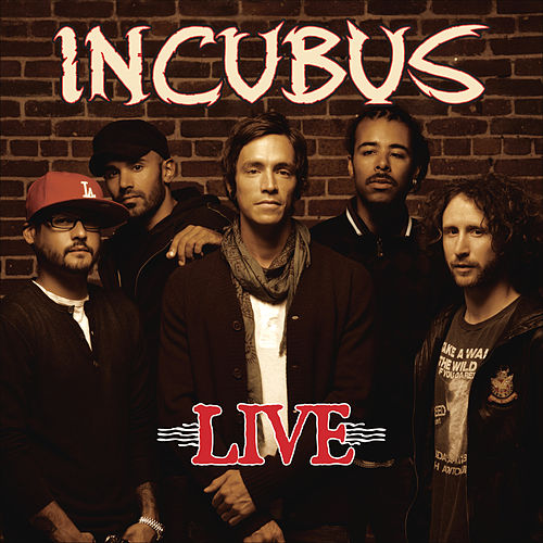 Live by Incubus