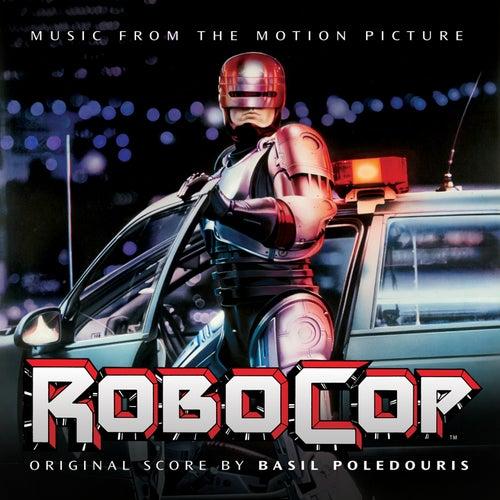 Robocop (Original Motion Picture Score) by Basil Poledouris
