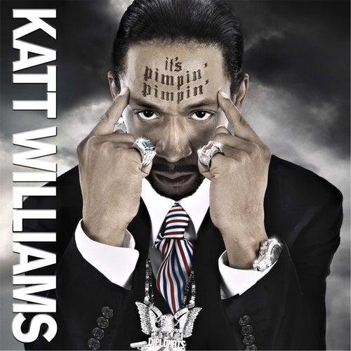 Katt Williams: It's Pimpin' Pimpin' de Katt Williams
