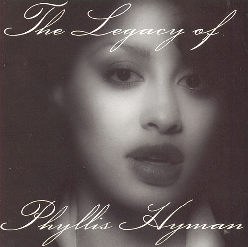 The Legacy Of Phyllis Hyman de Phyllis Hyman