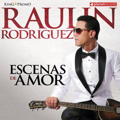 Escenas De Amor de Raulin Rodriguez
