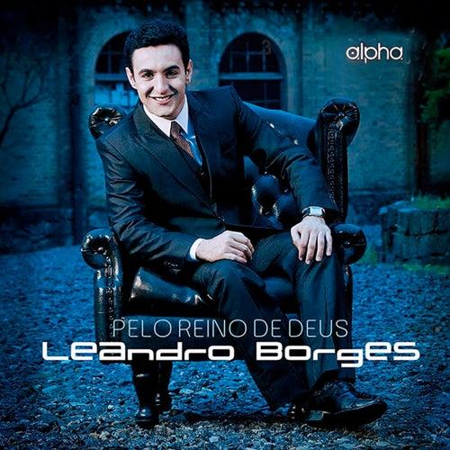 Pelo Reino de Deus de Leandro Borges