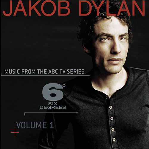 Music From 6 Degrees - Volume 1 de Jakob Dylan