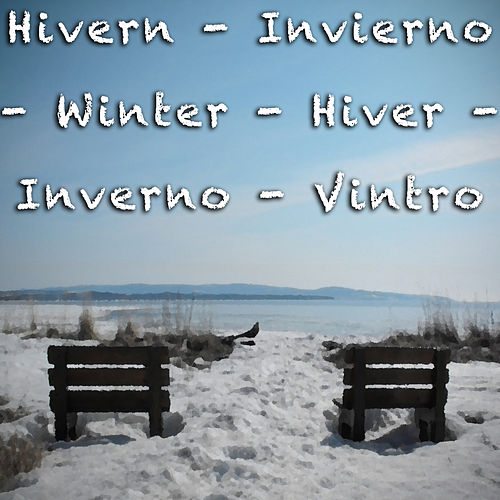 Hivern - Invierno - Winter - Hiver - Inverno - Vintro de Various Artists