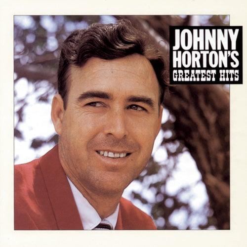 Johnny Horton's Greatest Hits by Johnny Horton