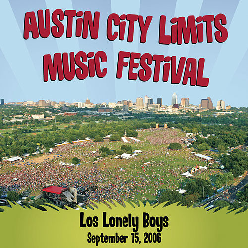 Live At Austin City Limits Music Festival 2006 von Los Lonely Boys