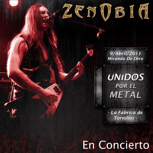 Unidos por el Metal (En Concierto) by Zenobia