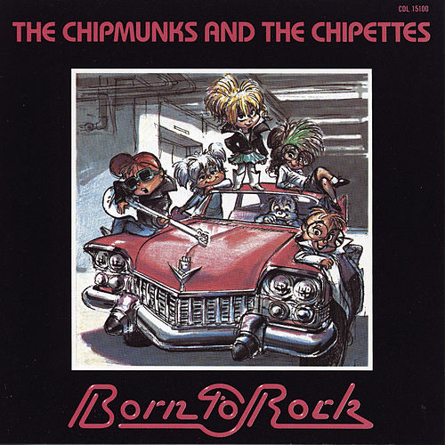 Born to Rock de Alvin and the Chipmunks