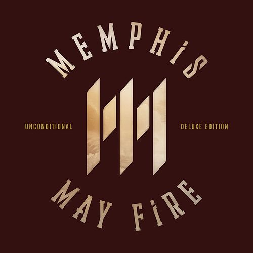 Unconditional: Deluxe Edition by Memphis May Fire