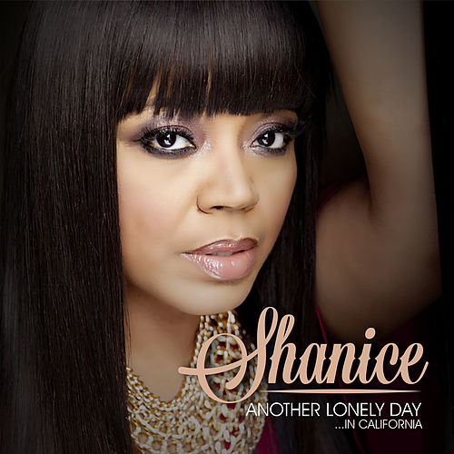 Another Lonely Day in California de Shanice