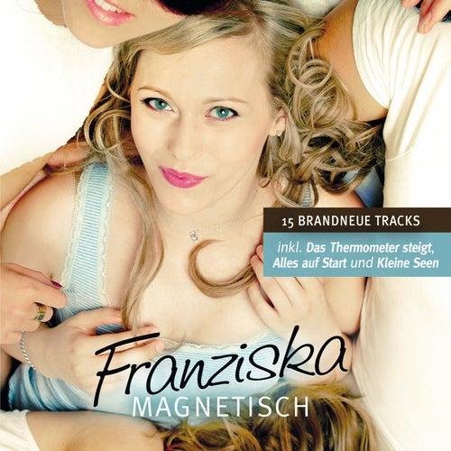 Magnetisch von Franziska