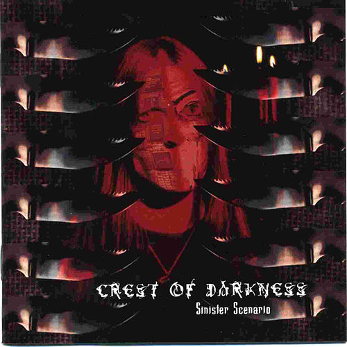 Sinister Scenario by Crest Of Darkness
