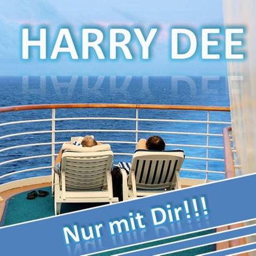 Nur mit Dir!!! - Single by Harry Dee