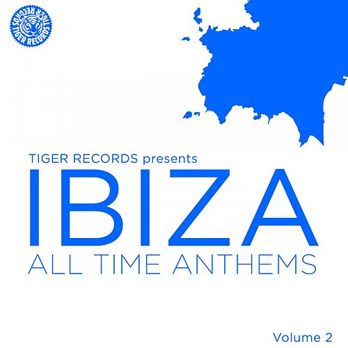 Ibiza All Time Anthems (Volume 2) von Various Artists