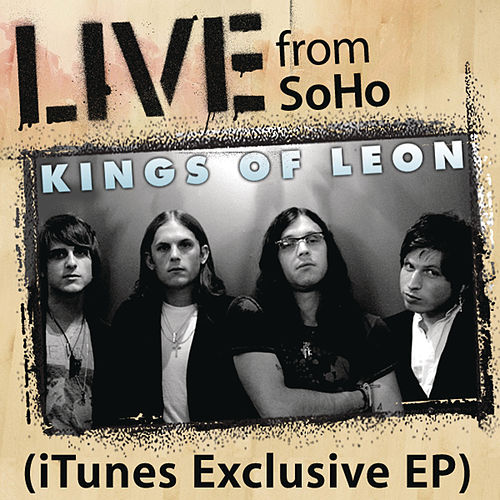 Live From SoHo by Kings of Leon