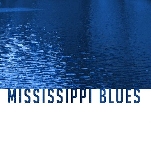 Mississippi Blues de Various Artists