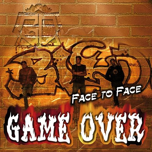 Face to face de Game Over
