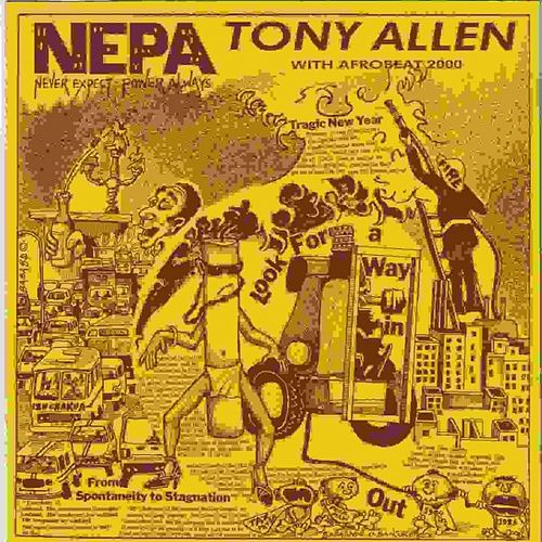Nepa (Never Expect Power Always) de Tony Allen