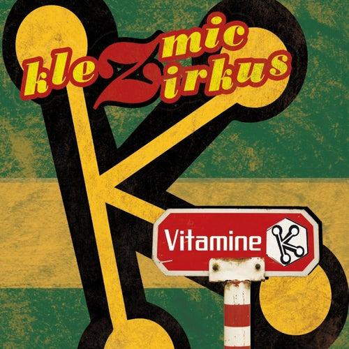 Vitamine K by Klezmic Zirkus