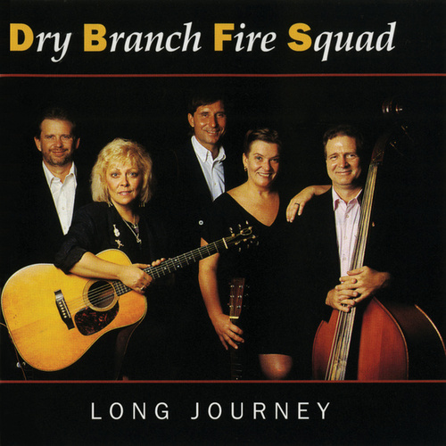 Long Journey von The Dry Branch Fire Squad