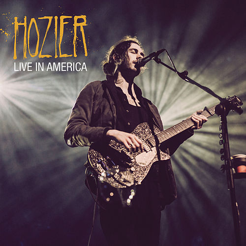 Live In America by Hozier