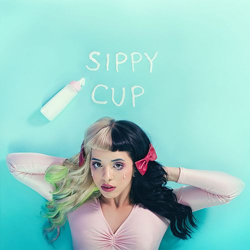 Sippy Cup by Melanie Martinez