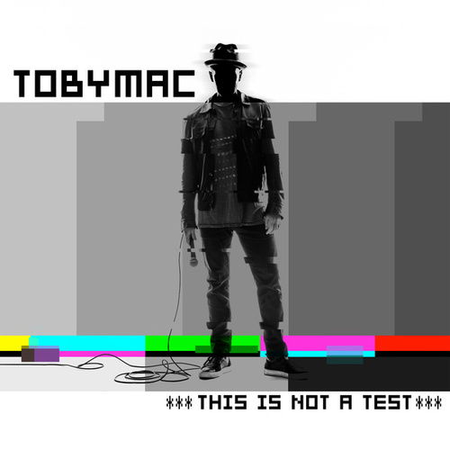 This Is Not A Test (Deluxe Edition) de TobyMac