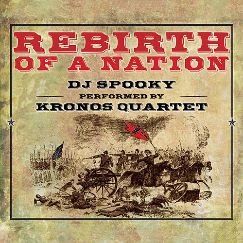 Rebirth of a Nation by DJ Spooky