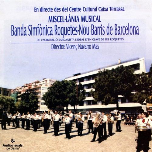 Miscel·lània Musical by Banda Simfònica Roquetes-Nou Barris de Barcelona
