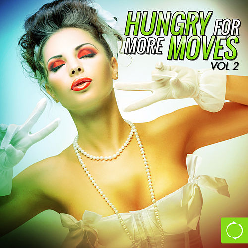 Hungry for More Moves, Vol. 2 de Various Artists