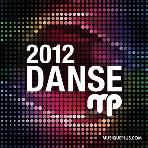 DansePlus 2012 by Various Artists