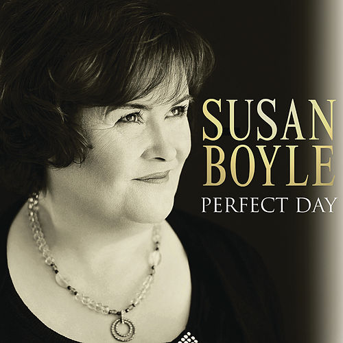 Perfect Day by Susan Boyle