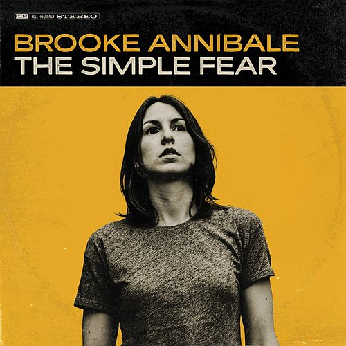 The Simple Fear by Brooke Annibale