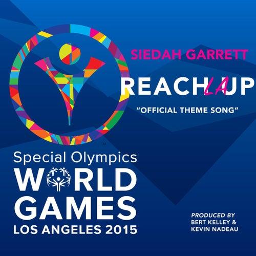 Reach up LA von Siedah Garrett
