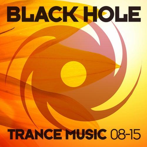 Black Hole Trance Music 08-15 von Various Artists