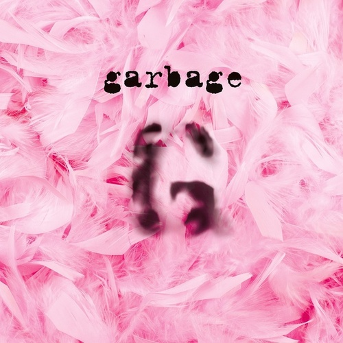 Garbage (20th Anniversary Deluxe Edition (Remastered)) by Garbage