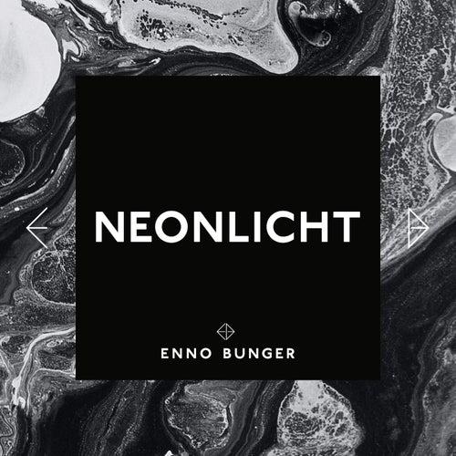 Neonlicht by Enno Bunger