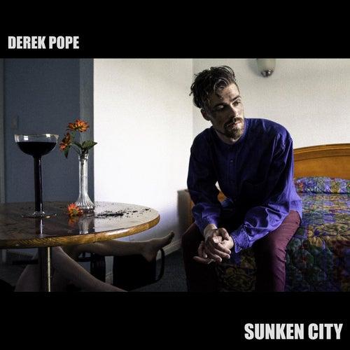 Sunken City de Derek Pope
