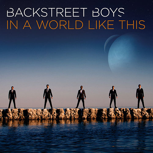 In a World Like This - Deluxe World Tour Edition by Backstreet Boys