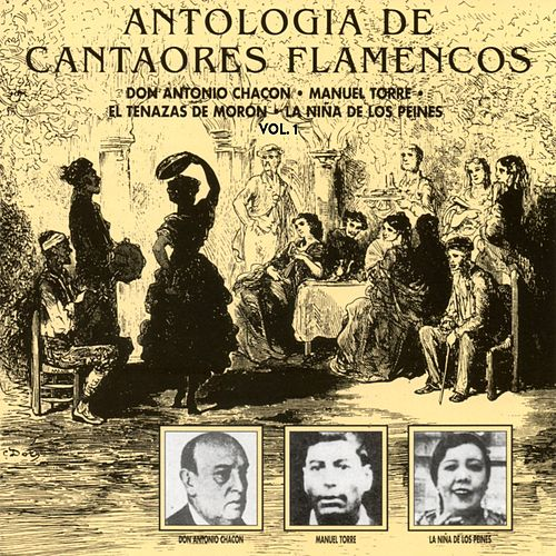 Antología de Cantaores Flamencos, Vol. 1 (Remastered 2015) by Various Artists