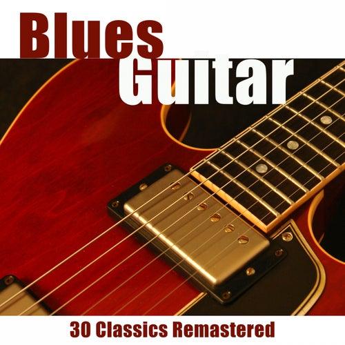 Blues Guitar (30 Classics Remastered) de Various Artists