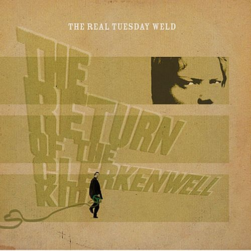 The Return of the Clerkenwell Kid de The Real Tuesday Weld