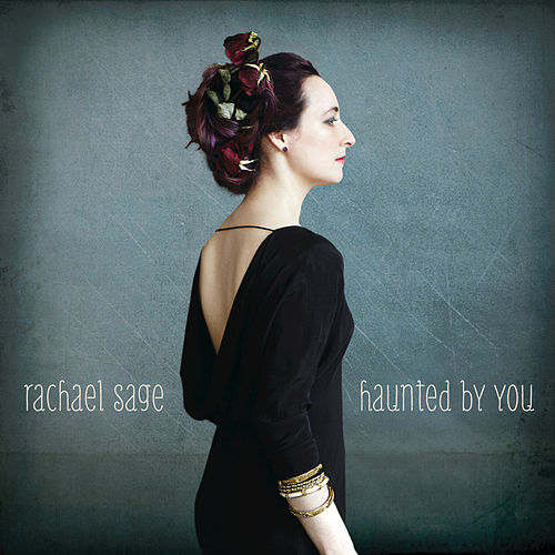 Haunted By You by Rachael Sage