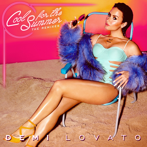Cool for the Summer: The Remixes de Demi Lovato