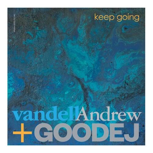 Keep Going von Vandell Andrew