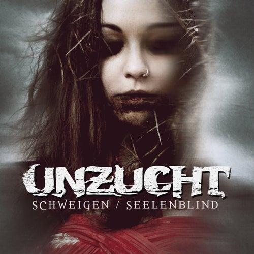 Schweigen / Seelenblind (EP) von Unzucht