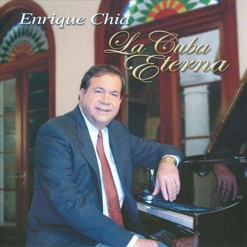 La Cuba Eterna von Enrique Chia