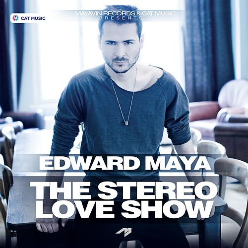The Stereo Love Show de Edward Maya
