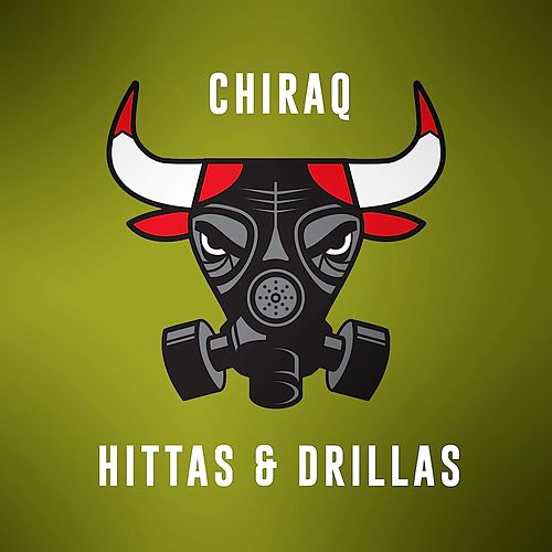 Chiraq Hittas & Drillas, Vol. 2 by Various Artists